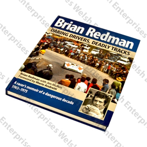 Daring Drivers, Deadly Tracks By Brian Redman (Autographed Copy)