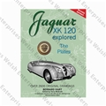 Jaguar XK120 Explored - REVISED REPRINT
