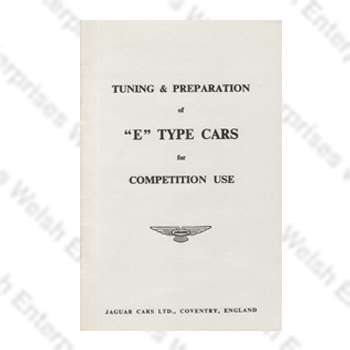 E-Type Competition Use Tuning & Preparation Guide